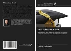 Bookcover of Visualizar el éxito