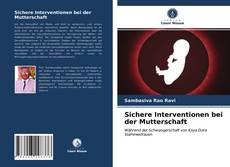 Обложка Sichere Interventionen bei der Mutterschaft