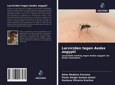 Capa do livro de Larviciden tegen Aedes aegypti