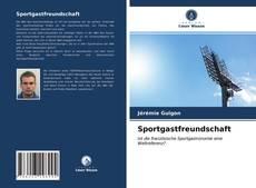 Bookcover of Sportgastfreundschaft