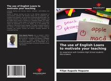 Buchcover von The use of English Loans to motivate your teaching