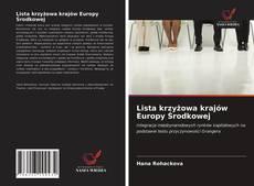 Bookcover of Lista krzyżowa krajów Europy Środkowej