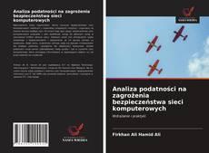 Capa do livro de Analiza podatności na zagrożenia bezpieczeństwa sieci komputerowych