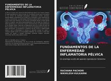 Buchcover von FUNDAMENTOS DE LA ENFERMEDAD INFLAMATORIA PÉLVICA