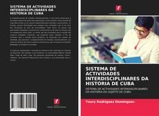 SISTEMA DE ACTIVIDADES INTERDISCIPLINARES DA HISTÓRIA DE CUBA kitap kapağı