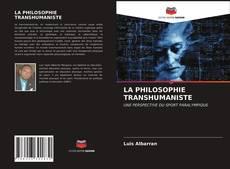 Bookcover of LA PHILOSOPHIE TRANSHUMANISTE
