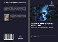 Bookcover of TRANSHUMANISTISCHE FILOSOFIE