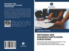 METHODIK DER WISSENSCHAFTLICHEN FORSCHUNG的封面