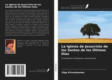 Bookcover of La Iglesia de Jesucristo de los Santos de los Últimos Días