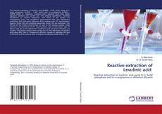 Buchcover von Reactive extraction of Levulinic acid