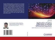 Bookcover of Application of Spline Collocation to Partial Differential Equations