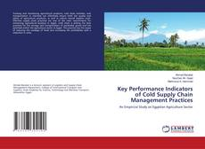 Copertina di Key Performance Indicators of Cold Supply Chain Management Practices