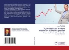 Borítókép a  Application of modern models of economic growth - hoz