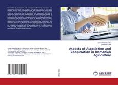 Bookcover of Aspects of Association and Cooperation in Romanian Agriculture