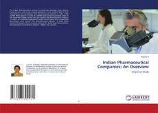 Bookcover of Indian Pharmaceutical Companies: An Overview