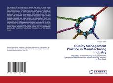 Quality Management Practice in Manufacturing Industry kitap kapağı