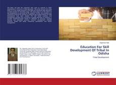 Copertina di Education For Skill Development Of Tribal In Odisha