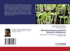 Bookcover of Biotechnological potential Ocimum citriodurum