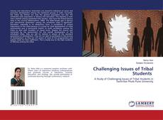 Copertina di Challenging Issues of Tribal Students