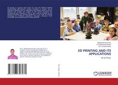 Buchcover von 3D PRINTING AND ITS APPLICATIONS