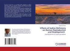 Обложка Effects of Iodine Deficiency on Human Reproduction and Development