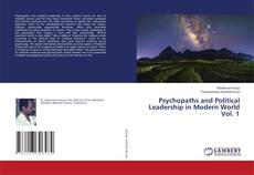 Buchcover von Psychopaths and Political Leadership in Modern World Vol. 1