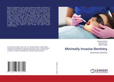 Bookcover of Minimally Invasive Dentistry
