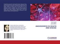 Portada del libro de Angiogenesis in Health and Disease