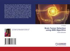 Brain Tumor Detection using ANN Algorithm kitap kapağı