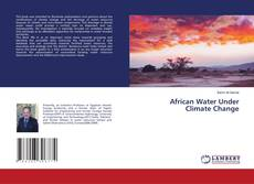 Bookcover of African Water Under Climate Change