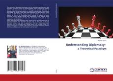 Capa do livro de Understanding Diplomacy: a Theoretical Paradigm