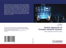 Bookcover of Holistic Approach of Complex Adaptive Systems