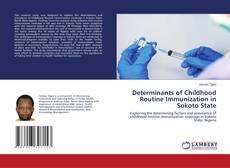 Buchcover von Determinants of Childhood Routine Immunization in Sokoto State