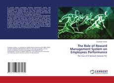 Portada del libro de The Role of Reward Management System on Employees Performance
