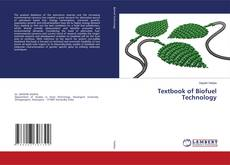 Bookcover of Textbook of Biofuel Technology