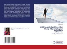 Portada del libro de MR Image Edge Detection Using Morphological Algorithm