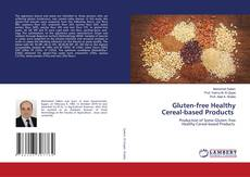 Gluten-free Healthy Cereal-based Products kitap kapağı