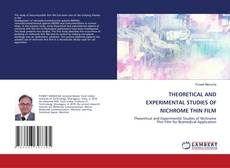 Copertina di THEORETICAL AND EXPERIMENTAL STUDIES OF NICHROME THIN FILM