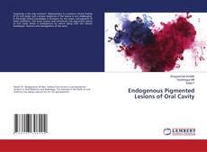Buchcover von Endogenous Pigmented Lesions of Oral Cavity