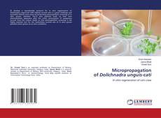 Bookcover of Micropropagation of Dolichnadra unguis-cati