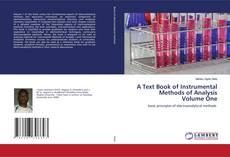 Portada del libro de A Text Book of Instrumental Methods of Analysis Volume One