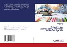 Bookcover of Reliability and Maintainability Analysis of Redundant Systems