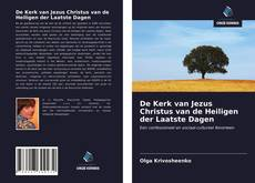 Bookcover of De Kerk van Jezus Christus van de Heiligen der Laatste Dagen
