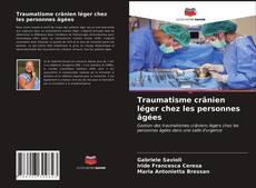 Bookcover of Traumatisme crânien léger chez les personnes âgées