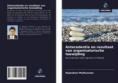 Bookcover of Antecedentie en resultaat van organisatorische toewijding
