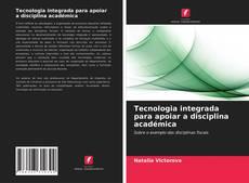 Buchcover von Tecnologia integrada para apoiar a disciplina académica