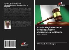 Portada del libro de Apatia degli elettori e consolidamento democratico in Nigeria