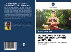 Portada del libro de AUSBILDUNG IN GESANG DER LEIDENSCHAFT UND ANBETUNG:
