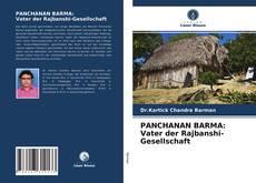 Bookcover of PANCHANAN BARMA: Vater der Rajbanshi-Gesellschaft