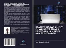 Borítókép a  Het kraken van het wachtwoord van Windows Client en Windows Server is geëlimineerd - hoz